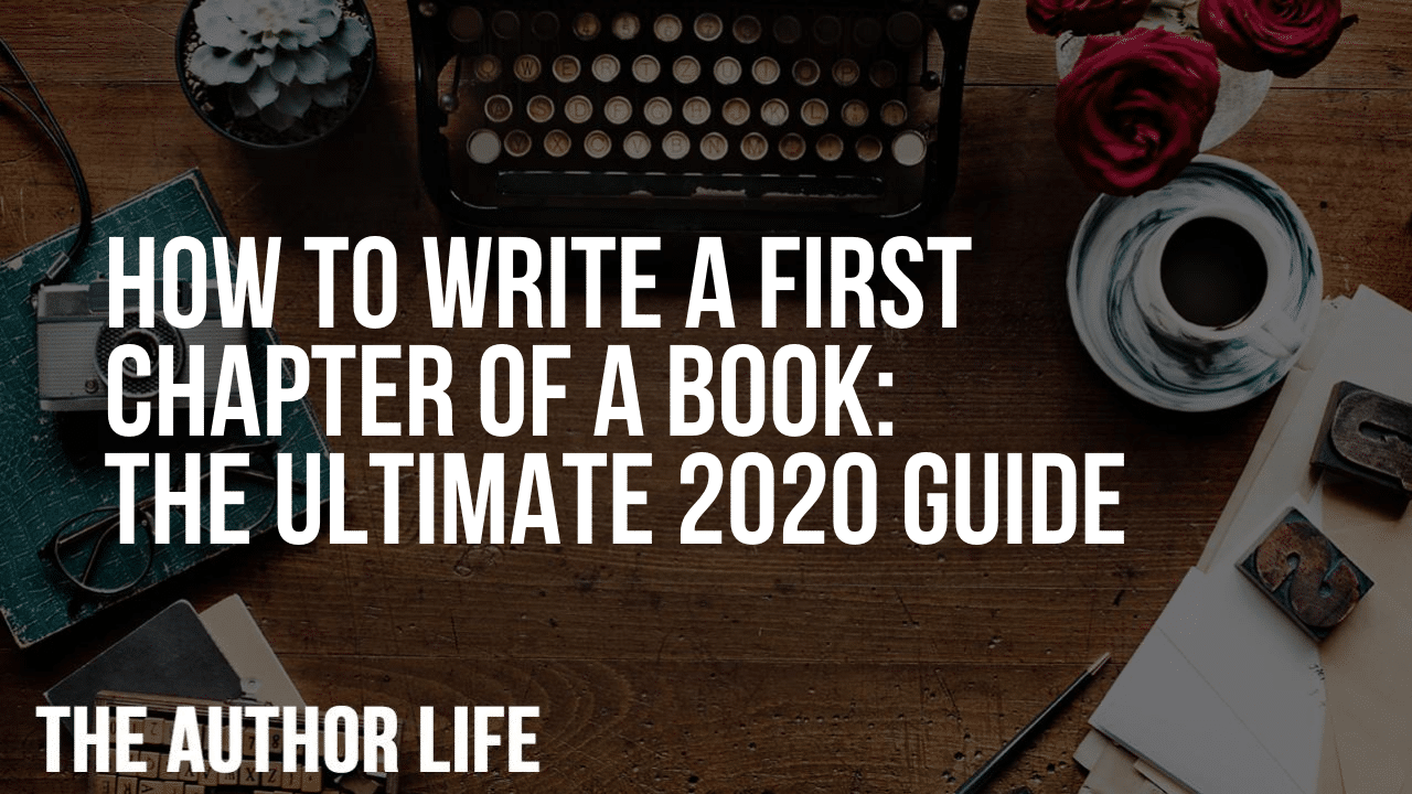 How to Write a First Chapter of a Book