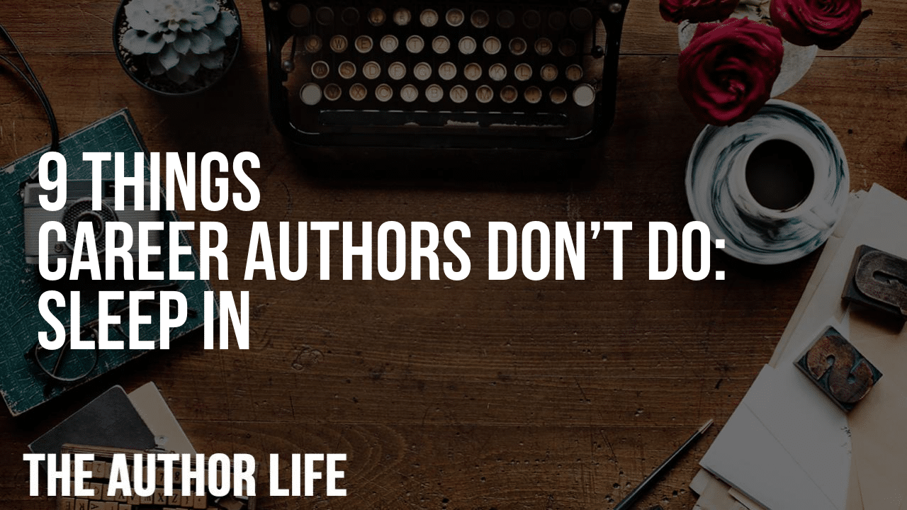 9 Things Career Authors Don't Do