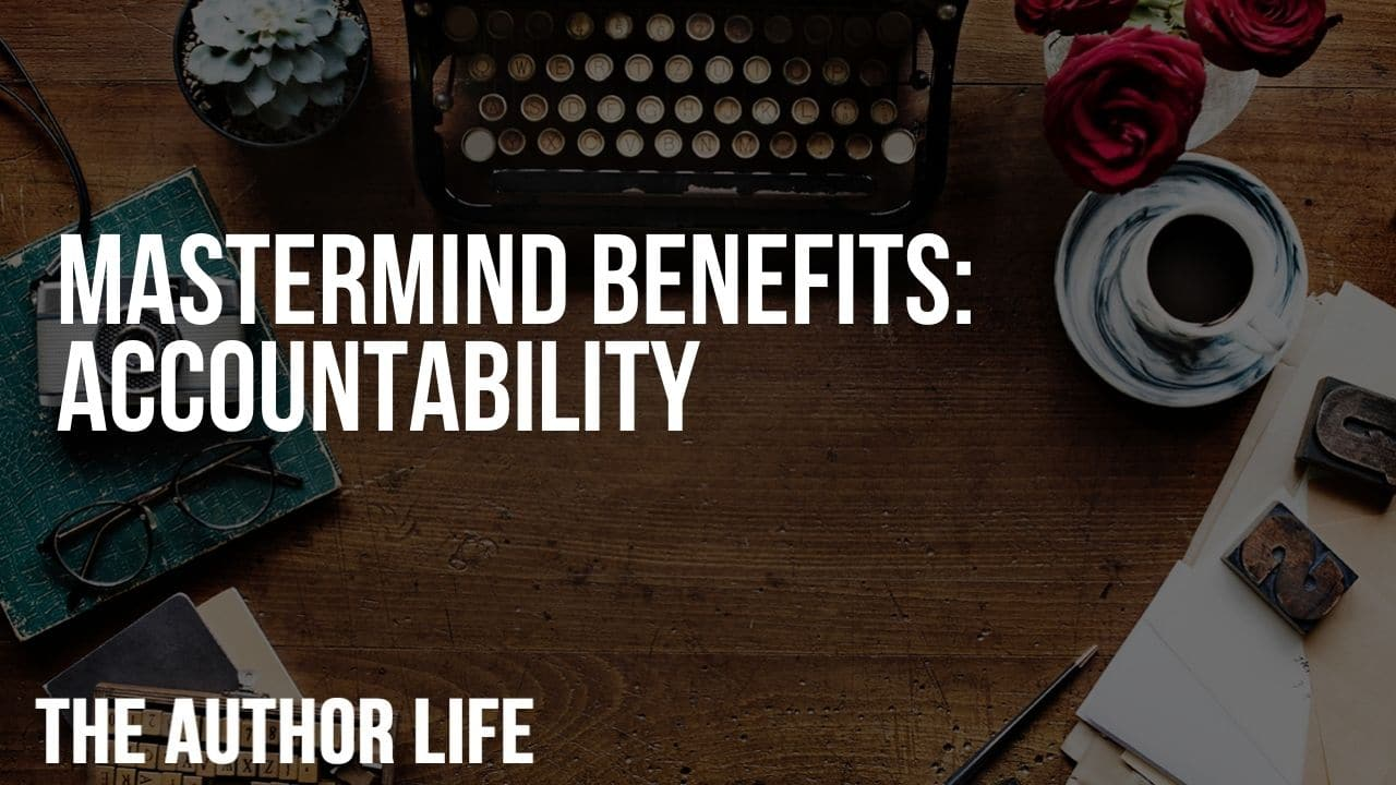 Mastermind Benefits: Accountability
