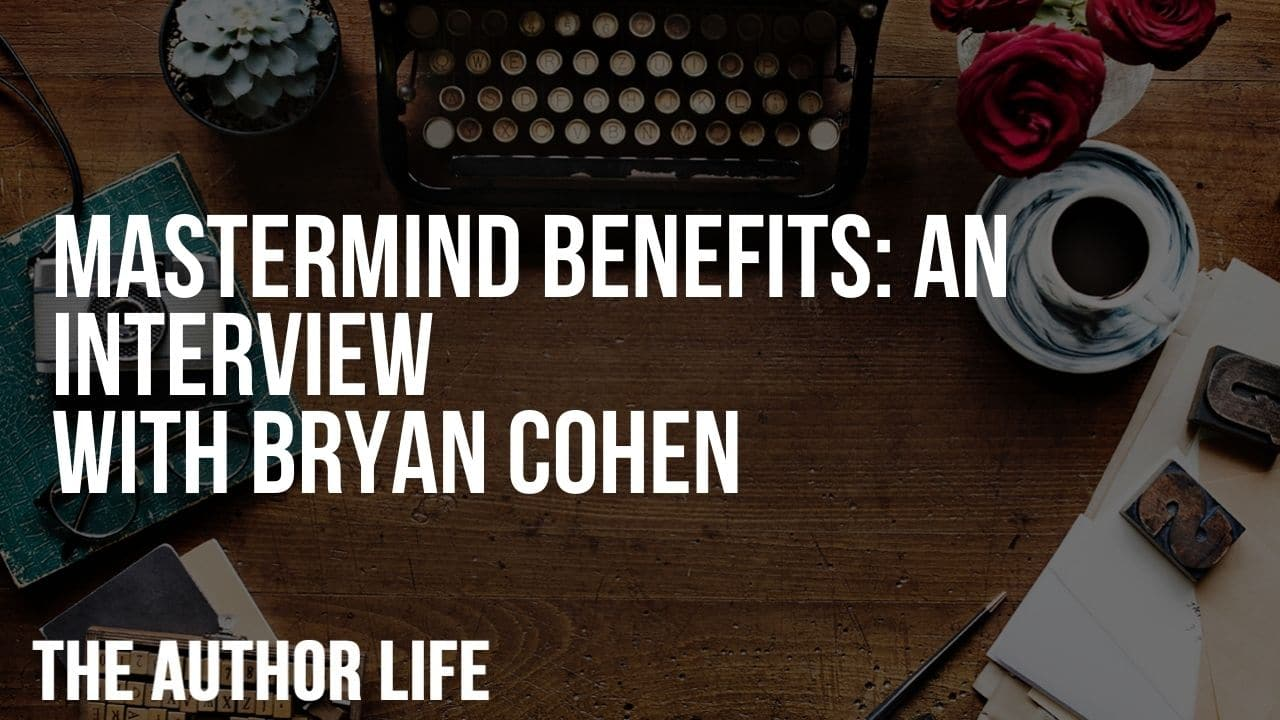 Mastermind Benefits: An Interview with Bryan Cohen