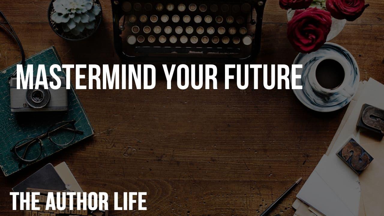 Mastermind Your Future